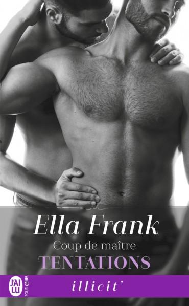 Tentations - Tome 3 : Coup de maître de Ella Frank -9782217