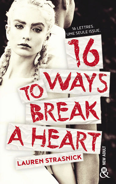 16 ways to break a heart de Lauren Strasnick 16_way10