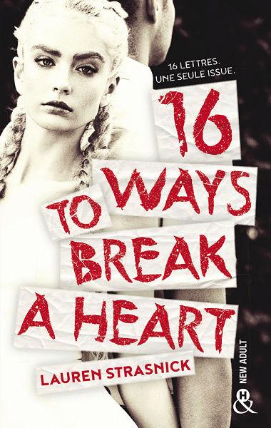 lauren?tid=2327619e6841d6024eea75dce7612255 - 16 ways to break a heart de Lauren Strasnick 16_way10