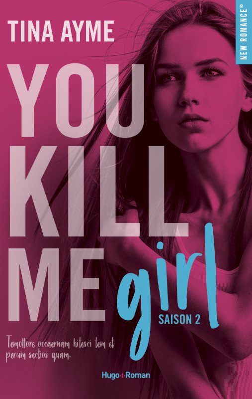 You kill me - Saison 2 Girl de Tina Ayme 2018_n11