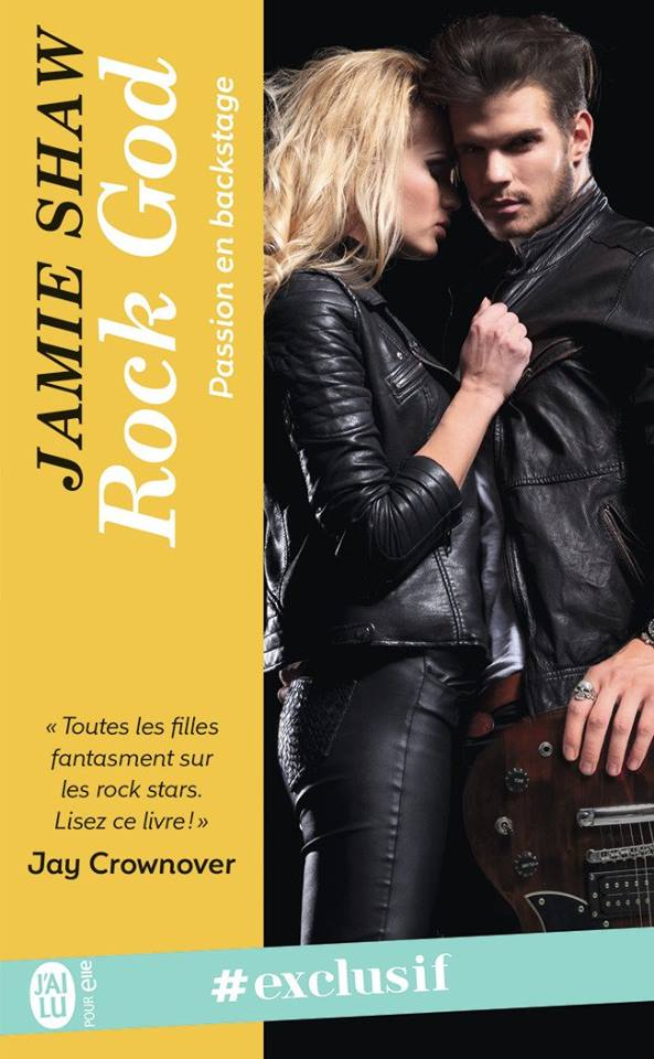 Passion en backstage - Tome 1 : Rock God de Jamie Shaw 29572510