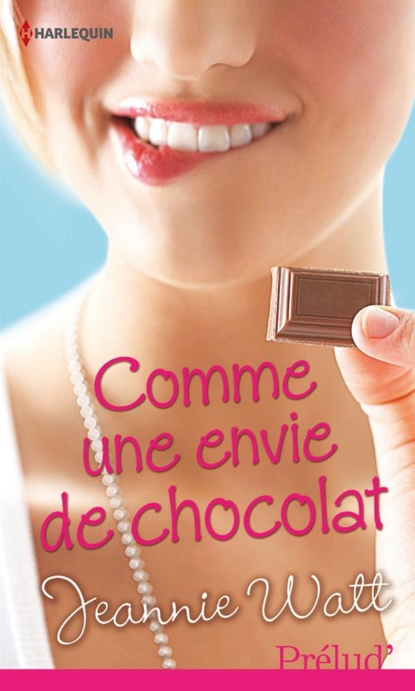 Too Many Cooks ? - Tome 1 : Comme une envie de chocolat de Jeannie Watt 97822811