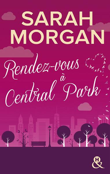 Coup de foudre à Manhattan - Tome 2 : Rendez-vous à Central Park de Sarah Morgan Manhat11