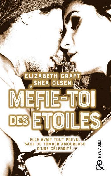 Méfie-toi des étoiles de Elisabeth Craft et Shea Olsen Myfie-10
