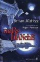 [Aldiss, Brian (en collaboration avec Roger Penrose)]  Mars blanche Mars_b11
