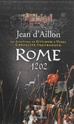 [Aillon, Jean d']  Les aventures de Guilhem d'Ussel Chevalier troubadour - Rome 1202 Rome_111