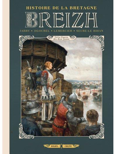 Histoire de la Bretagne en BD - 5ème tome - Editions Soleil  Jeanne10