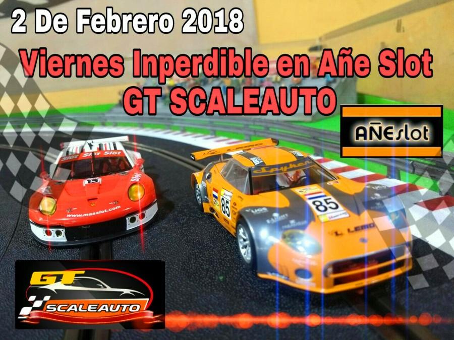 VIER 02 FEB ▬▬ GT Scaleauto ▬▬ PRESENTACIÓN Gtcup10