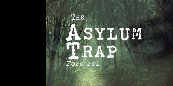 The Asylum Trap