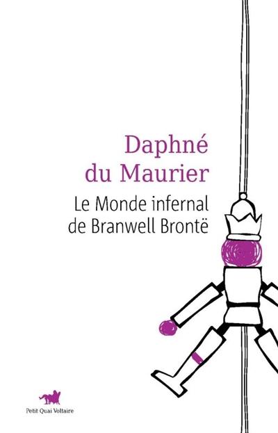 Le monde infernal de Branwell Brontë, de Daphné du Maurier.  - Page 2 Dapgne10