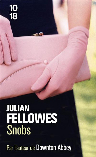 Snobs, Julian Fellowes Snobs10