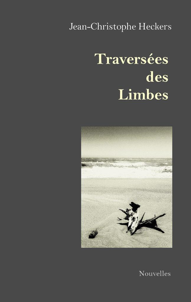 [Heckers, Jean-Christophe] Traversées des limbes Limbes12