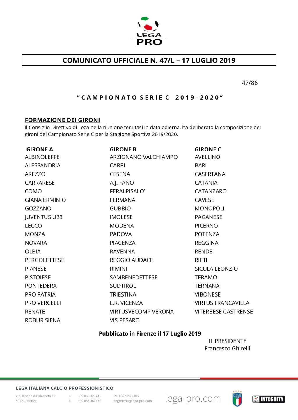 17/07/19 FORMAZIONE DEI GIRONI CAMPIONATO SERIE C STAGIONE 2019-2020 1920-410