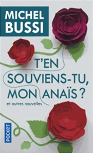 T'EN SOUVIENS-TU MON ANAÏS ? de Michel Bussi 41r2br10