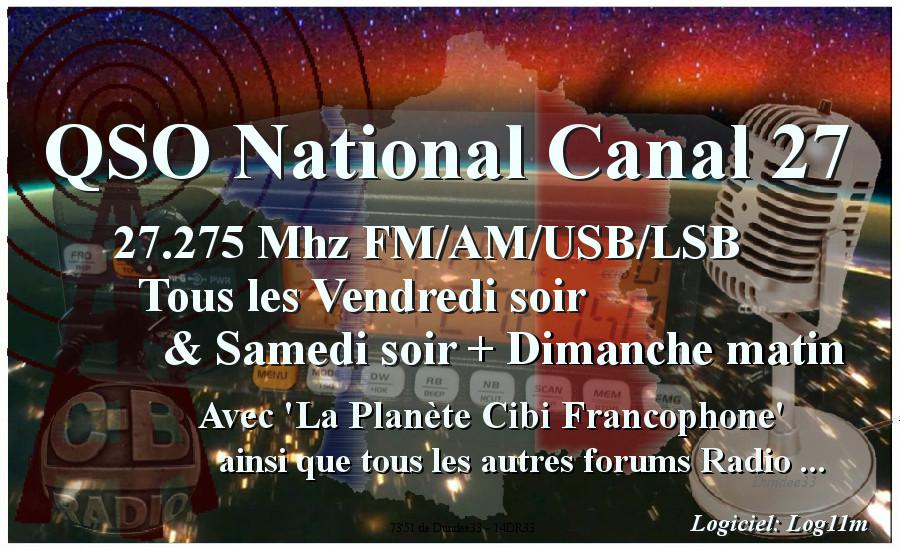 Vendredi & Samedi à 21H00 - Dimanche à 10h00: Le QSO National du canal 27 (27,275 Mhz) Qso_na13