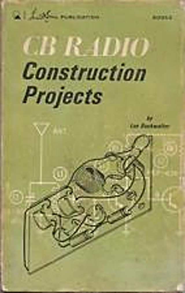 CB Radio Construction Projects (Guide) S-l22519