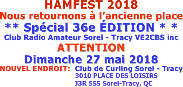 Hamfest 2018 VE2CBS Sorel-Tracy inc. (Québec) (Dimanche 27 Mai 2018) Shapei10