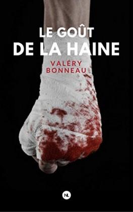 LE GOUT DE LA HAINE de Valéry Bonneau Le-gou10