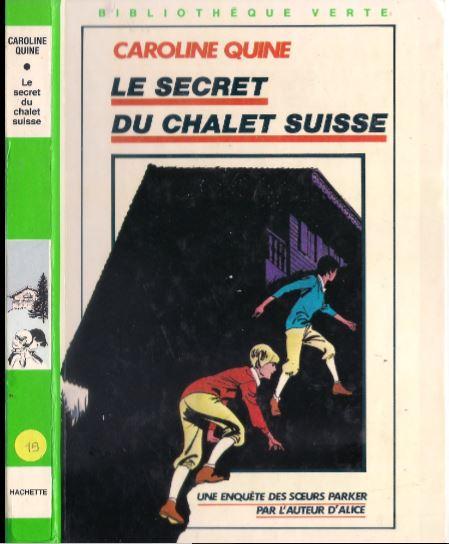 Recherches sur les anciennes éditions des Soeurs Parker (Titres 1 à 15) Chalet10