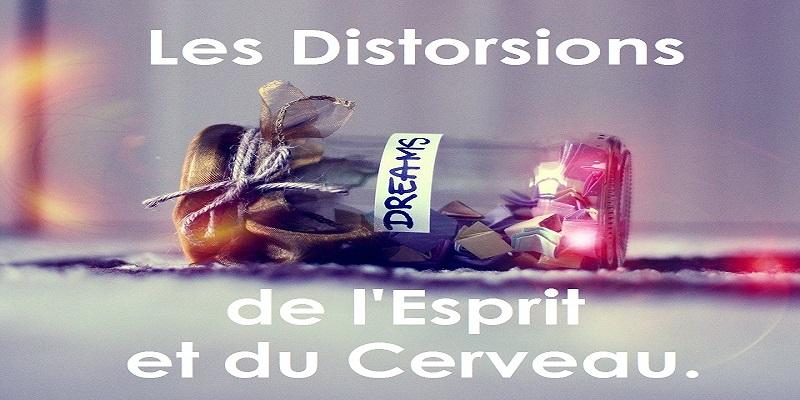 Les Distorsions de l'Esprit et du Cerveau. [DEC].