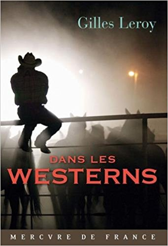 Dans les westerns - Gilles Leroy 41ygyi11