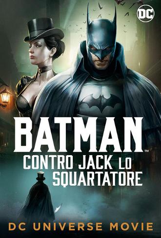 2018 - [film] Batman contro Jack lo Squartatore (2018) Il-cor10