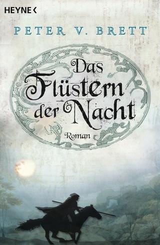 Peter V. Brett - Das Flüstern der Nacht [Dämonenzyklus 2] Dasflu10