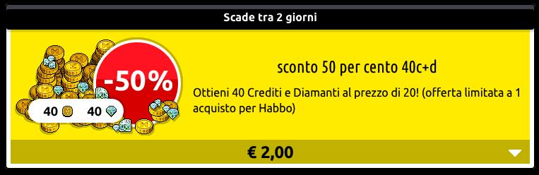 [ALL] Reinserita Offerta sconto 50% su 40 o 220 crediti+diamanti Scher462