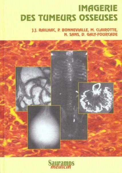 Imagerie des tumeurs osseuses (2000) 25498210