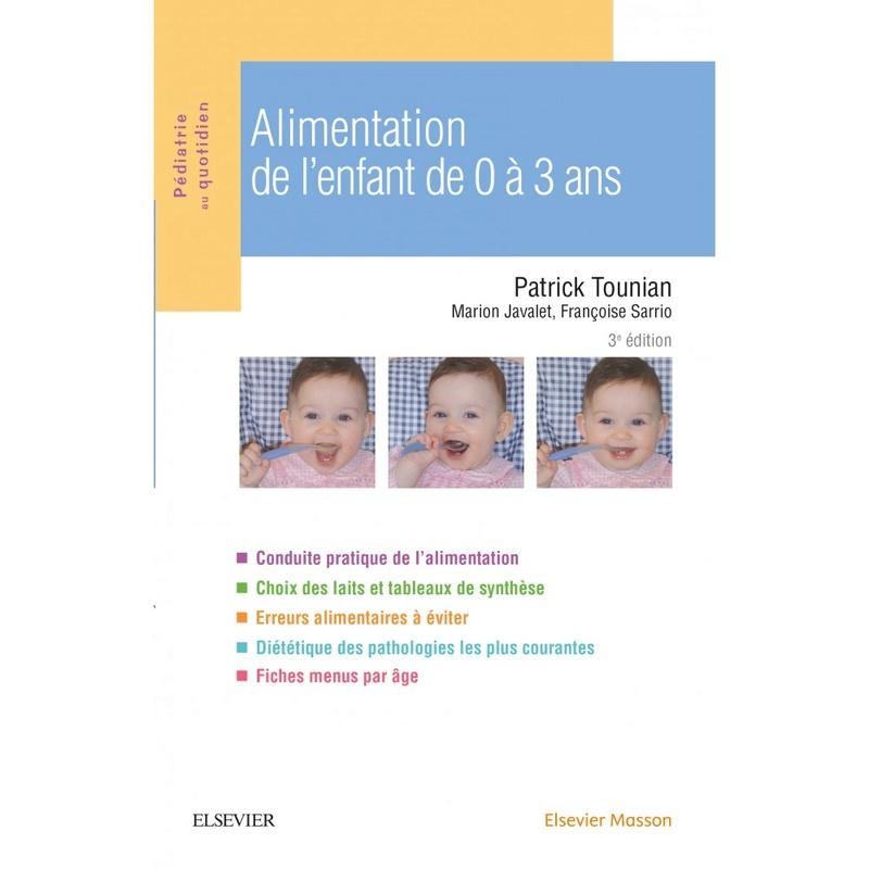 [Nouveau octobre 2017] Alimentation de l'enfant de 0 à 3 ans 3éme édition Alimen10