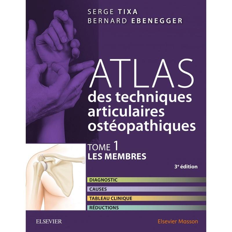 Atlas des techniques articulaires ostéopathiques, tome 1 : membres Atlas-10
