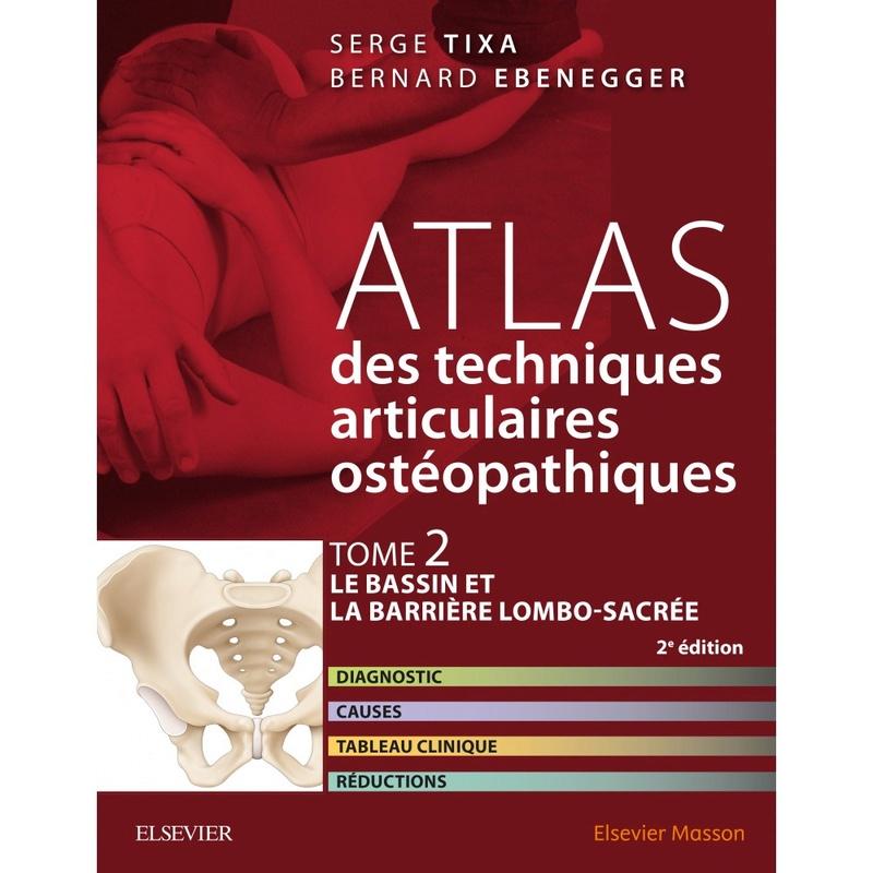 Atlas des techniques articulaires ostéopathiques, tome 2 : bassin et barrière lombo-sacrée Atlas-11