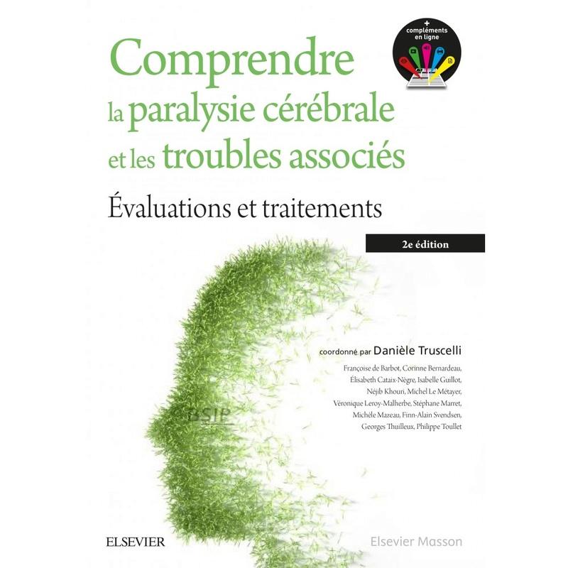 (septembre2017)Comprendre la paralysie cérébrale et les troubles associés Compre10