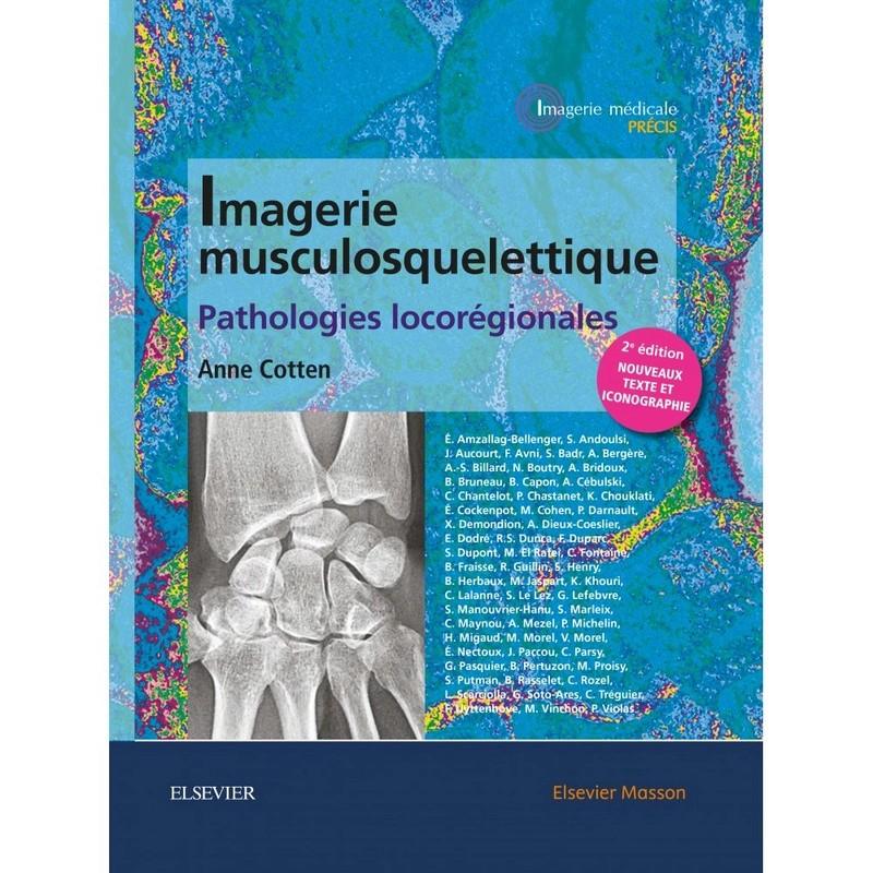 Imagerie musculosquelettique : pathologies locorégionales 2eme édition octobre 2017 Imager10