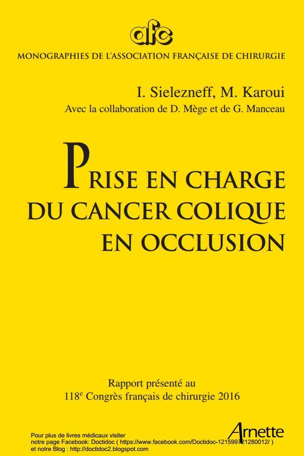 Télécharger gratuitement: Prise en charge du cancer colique en occlusion 2016 Prise_10