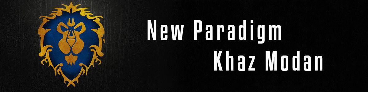 New Paradigm - Khaz Modan