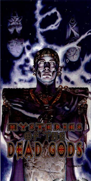 Les mystères des Dieux Morts    Deadgo10