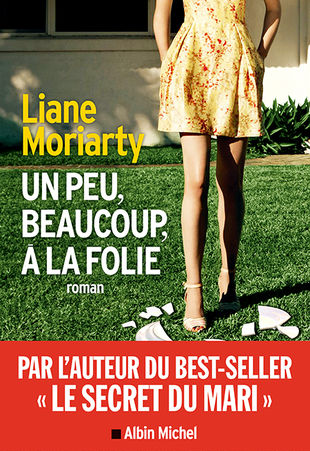 Un peu, beaucoup, à la folie de Liane Moriarty Ppm_me10