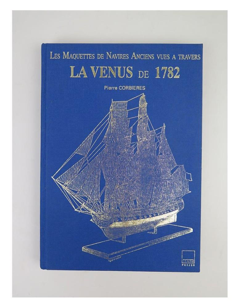 Les Maquettes de Navires Anciens vues a travers LA VENUS de 1782 Lot-1410