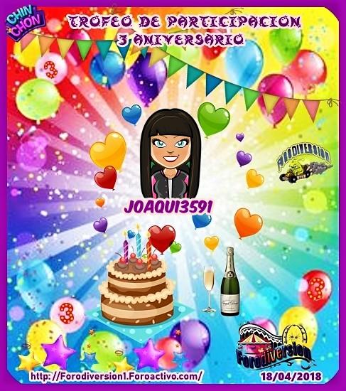 TROFEOS DE PARTICIPACION DE 3º ANIVERSARIO DE FORODIVERSION  Joaqui10
