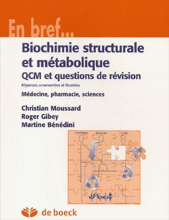 Livres Médicales - Biochimie Structurale Et Métabolique  89545710