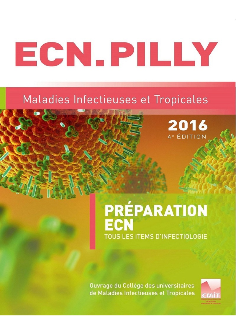 Livres Médicales - ECN Pilly 2016 : Maladies infectieuses et tropicales Ecn_pi10