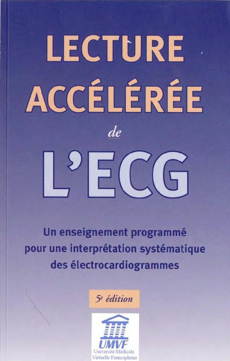 Livres Médicales - Lecture accélérée ECG 5ème édition Dale Dubin Lectur10