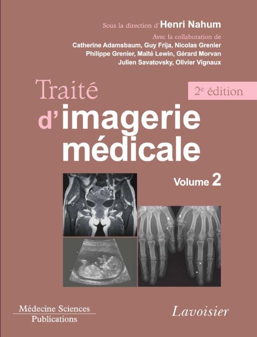 Livres Médicales - Traité d'imagerie médicale : Volume 2 Appareil urogénital, os et articulations, radiopédiatrie Traity11