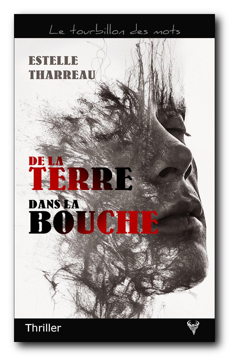 [Tharreau, Estelle] De la terre dans la bouche Tharre10