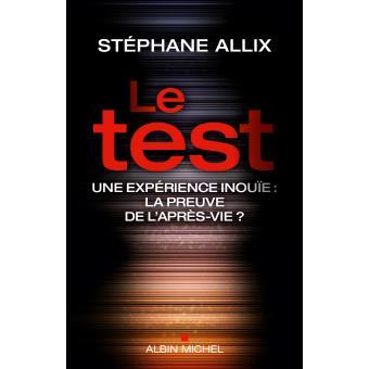 Le test et quand j'étais un autre de Stéphane Allix  Le-tes10
