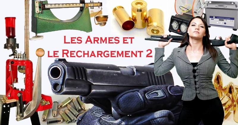Les Armes et le Rechargement