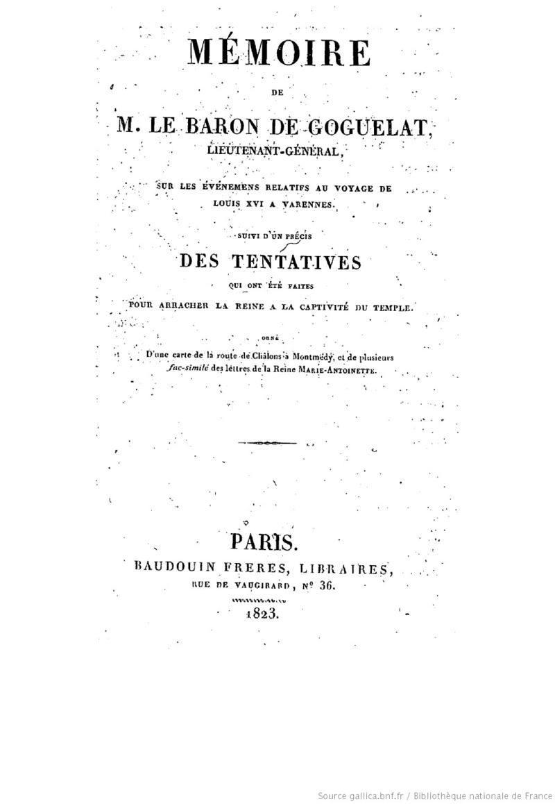 Mémoire du baron de Goguelat, sur les événements relatifs au voyage de Varennes 1368