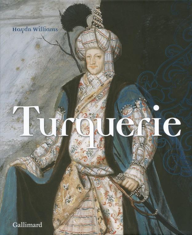 Turquerie, une fantaisie européenne du XVIIIe siècle,  de Haydn Williams 575
