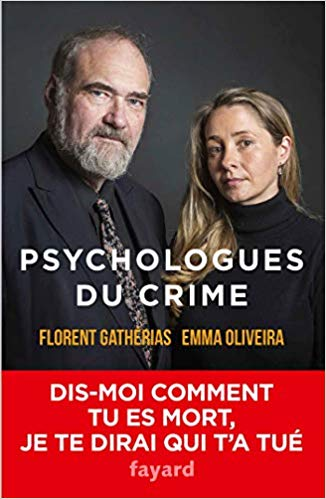 GATHERIAS Florent et OLIVEIRA Emma - Psychologues du crime 41yr1i10